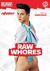 Raw Whores