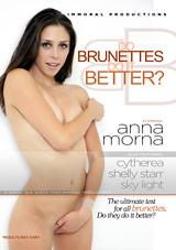 Do Brunettes Do It Better