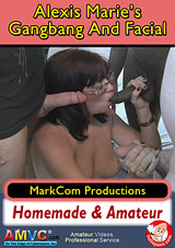 Alexis Marie's Gangbang And Facial