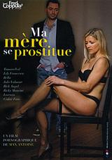 Ma Mere Se Prostitue