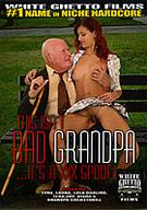 This Isn't Bad Grandpa It's A XXX Spoof