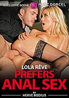 Lola Reve Prefers Anal Sex