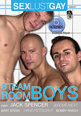 Steam Room Boys