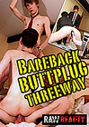 Bareback Buttplug Threeway