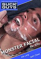 Monster Facial For Kilo