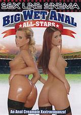Big Wet Anal All-Stars