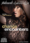 Intimate Encounters: Chance Encounters