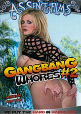 Gangbang Whores 2