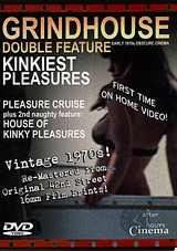 Grindhouse Double Feature: House Of Kinkiest Pleasures