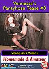 Vennessa's Pantyhose Tease 8