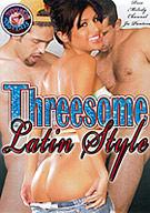 Threesome Latin Style