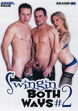 Swingin Both Ways 2