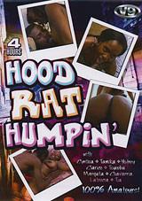 Hood Rat Humpin'