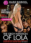 The Orgy Initiation Of Lola - French