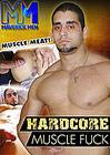 Hardcore Muscle Fuck