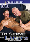To Serve With Lust 2