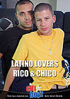 Latino Lovers Rico And Chico