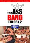 The Ass Bang Theory 2