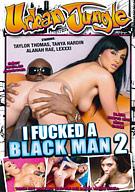 I Fucked A Black Man 2