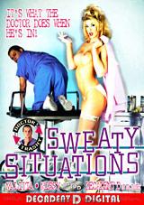 Doctor Trashy's Sweaty Situations