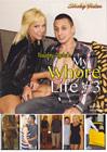 My Whore Life 3