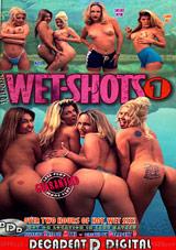 Wet Shots