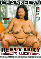 Heavy Duty Black Women