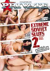 Extreme Soviet Sluts 2