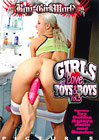 Girls Love Toys And Boys 3
