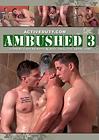 Ambushed 3