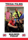 Builders Piss Up