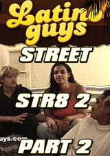 Street Str8 2 Part 2