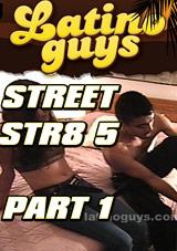 Street Str8 5