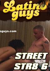 Street Str8 6