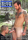 Ethan Ever's Surprise Day 2