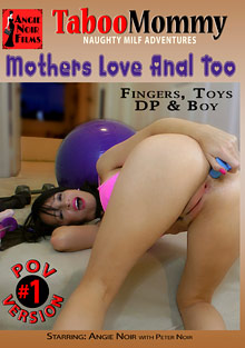 Mothers Love Anal Too cover