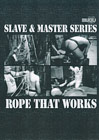 Slave And Master: Rope That Works