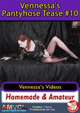 Vennessa's Pantyhose Tease 10