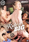 Ride It Big