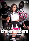 Black Cherry Cheerleaders: A Gangbang Movie