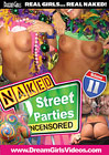 Naked Street Parties Uncensored 11