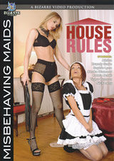 House Rules: Misbehaving Maids
