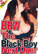 BBW And The Black Boy Next Door