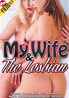 My Wife And The Lesbian