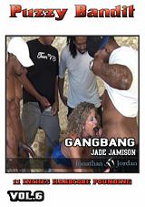 Puzzy Bandit 6: Gangbang Jade Jamison