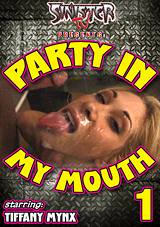 Party In My Mouth