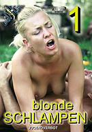 Blonde Schlampen