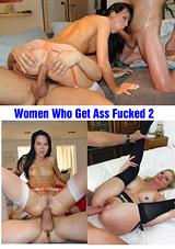 Women Who Get Ass Fucked 2