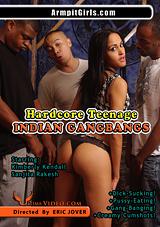 Hardcore Teenage Indian Gangbangs