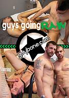 Guys Going Raw